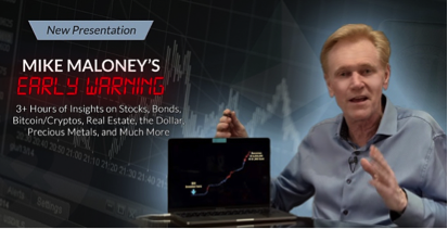 Mike Maloney Early Warning