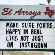 Funny Texas Restaurant Sign - happiness