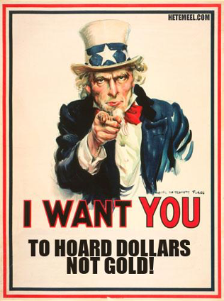 "Uncle Sam Poster ""I Want You to Hoard Dollars Not Gold!"""
