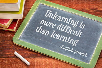 Unlearning is more difficult than learning - What Retirees Need To Unlearn To Retire Comfortably