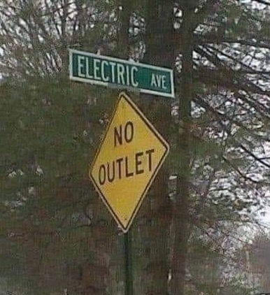 Humor: Electric Avenue, No Outlet