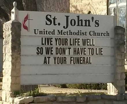 Sign Humor - Live your life well